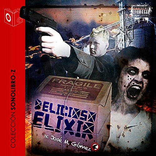 Delicioso Elixir [Delicious Elixir] audiobook cover art