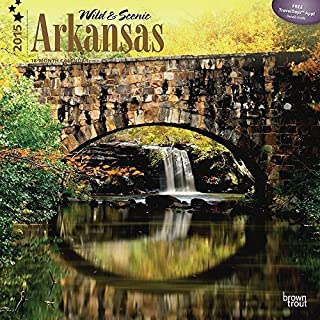 Wild & Scenic Arkansas 2015 Wall Calendar by by by 2015 Calendars B0141MUY3K  Spezielle Funktion d27365