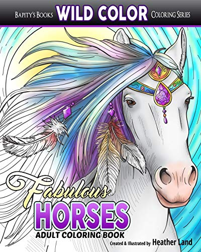 Fabulous Horses: Adult Coloring Book (Wild Color) (Volume 7)