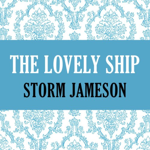 The Lovely Ship audiobook cover art