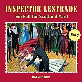 Rot wie Blut     Inspector Lestrade - Ein Fall für Scotland Yard 5              Autor:                                                                                                                                 Andreas Masuth                               Sprecher:                                                                                                                                 Lutz Harder,                                                                                        Michael Pink,                                                                                        Tino Kießling,                   und andere                 Spieldauer: 1 Std. und 3 Min.     9 Bewertungen     Gesamt 4,6