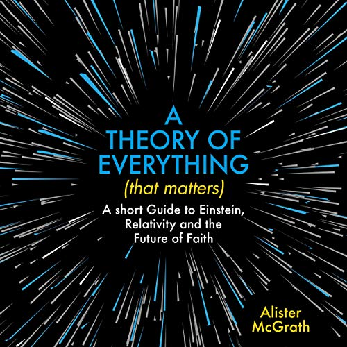 Couverture de A Theory of Everything (That Matters)