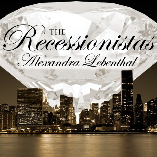The Recessionistas audiobook cover art