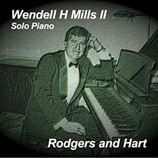 Rodgers and Hart by Wendell H. Mills II (2007-05-04)
