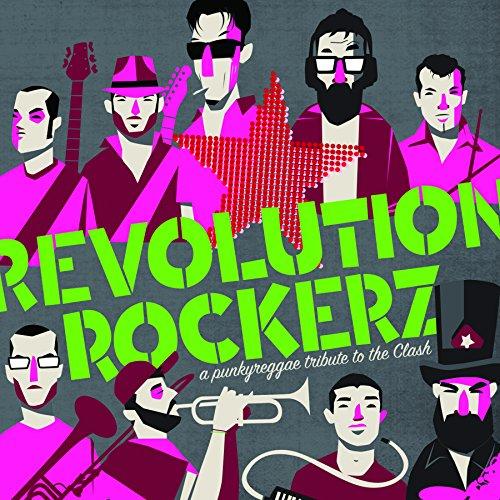 Revolution Rockerz. a Punky Reggae Tribute