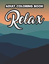 Adult Coloring Book Relax: Intricate Patterns And Designs To Color, Calming Coloring Activity Book For Stress Relief, Chri...