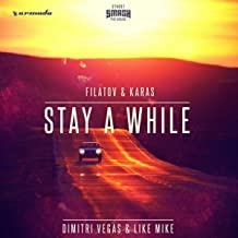 Stay A While (Filatov & Karas Remix)