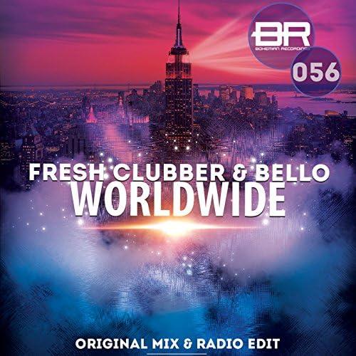 FreshClubber, Bello