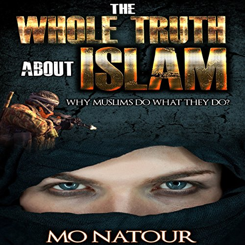 The Whole Truth About Islam cover art