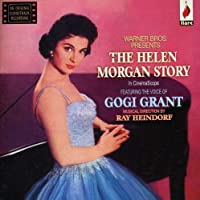 The Helen Morgan Story - Featuring The Voice Of Gogi Grant by Gogi Grant
