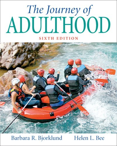 The Journey of Adulthood (6th Edition)