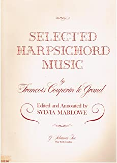 Selected Harpsichord Music ... Edited and annotated by Sylvia Marlowe