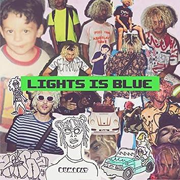 Lights Is Blue
