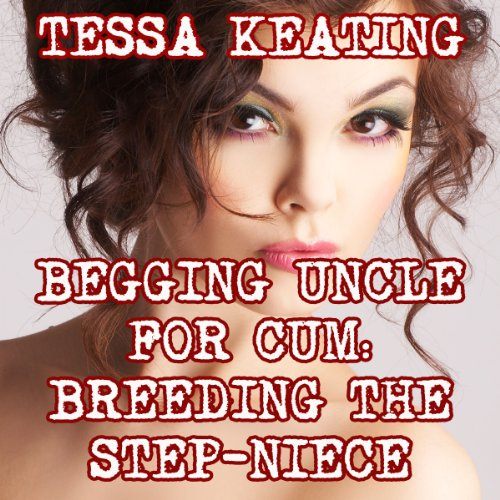 Begging Uncle for Cum audiobook cover art