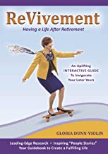 Revivement: Having a Life After Retirement