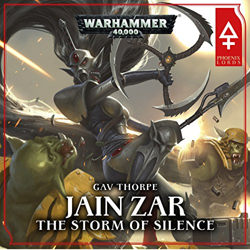 Jain Zar - The Storm of Silence: Warhammer 40,000 cover art