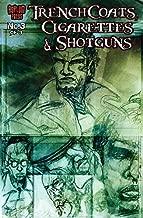 Trenchcoats, Cigarettes and Shotguns #3 (of 3) (English Edition)