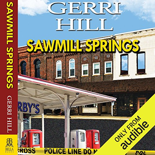 Sawmill Springs audiobook cover art