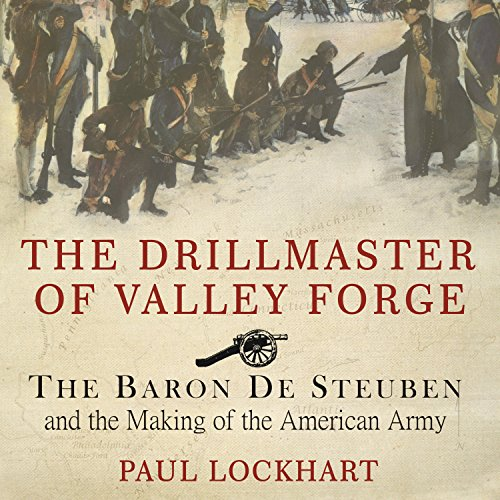 The Drillmaster of Valley Forge audiobook cover art