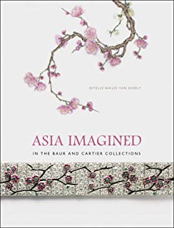 Asia Imagined: In the Baur and Cartier Collections