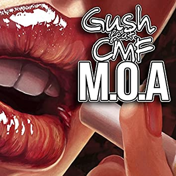 M.O.A (feat. CMF)