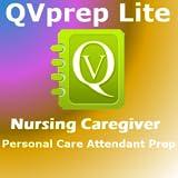 Free QVPrep Lite Nursing Caregiver PCA prep for nurses, HHA Home Health Aides, PCA Personal Care Assistants