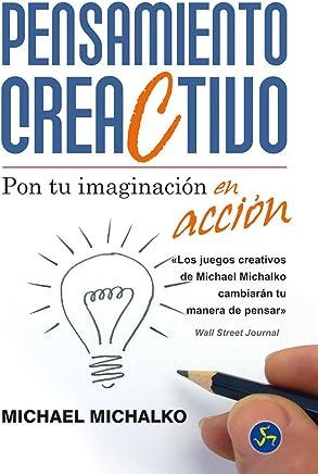 Pensamiento creaCtivo: Pon tu imaginación en acción
