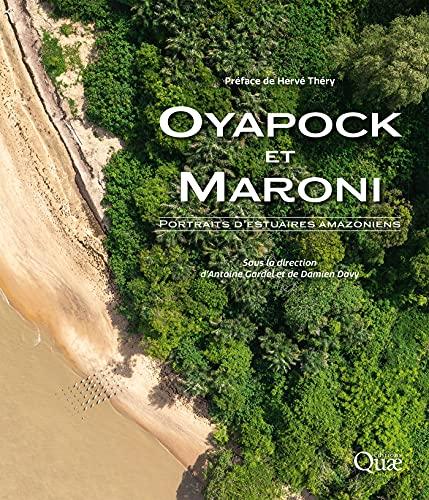 Couverture du livre Oyapock et Maroni: Portraits d'estuaires amazoniens