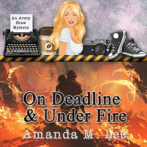 On Deadline & Under Fire audiobook cover art