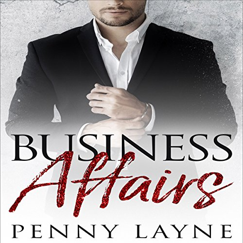 Business Affairs: A Billionaire Romance audiobook cover art