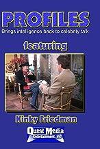 PROFILES featuring Kinky Friedman