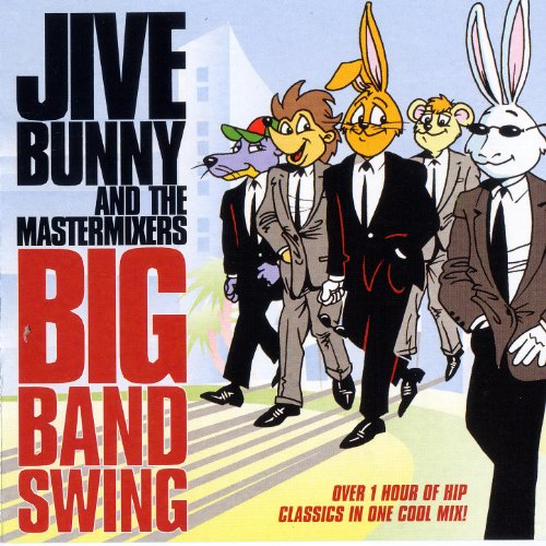 Jive Bunny And The Mastermixers Big Band Swing