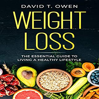 Weight Loss: The Essential Guide to Living a Healthy Lifestyle - with Recipes audiobook cover art