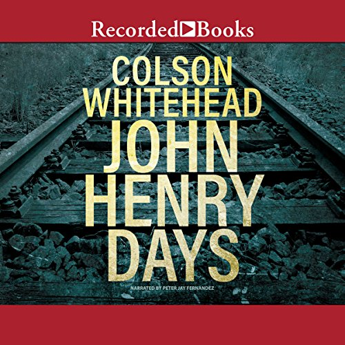John Henry Days  By  cover art