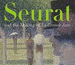 Seurat and the Making of 'La Grande Jatte'