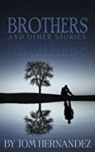 Brothers: and other stories