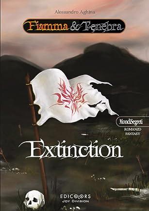 Extinction (Fiamma & Tenebra Vol. 2)