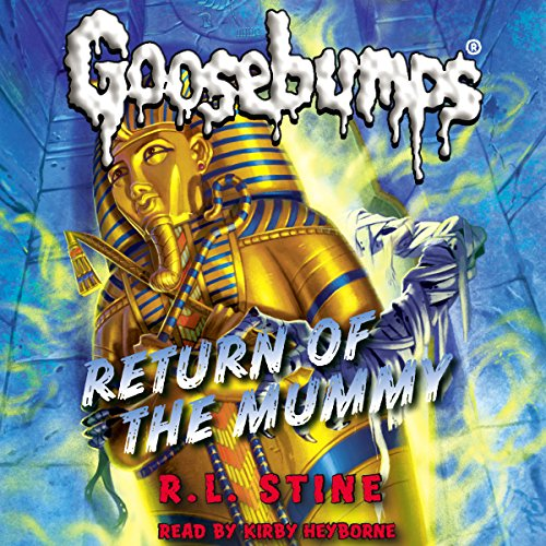 Classic Goosebumps: Return of the Mummy cover art