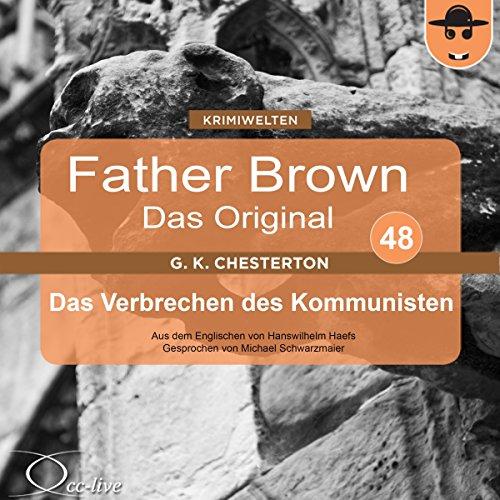 Das Verbrechen des Kommunisten (Father Brown - Das Original 48) cover art