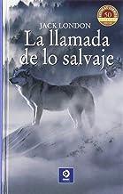 LA LLAMADA DE LO SALVAJE (CLÁSICOS SELECCIÓN)