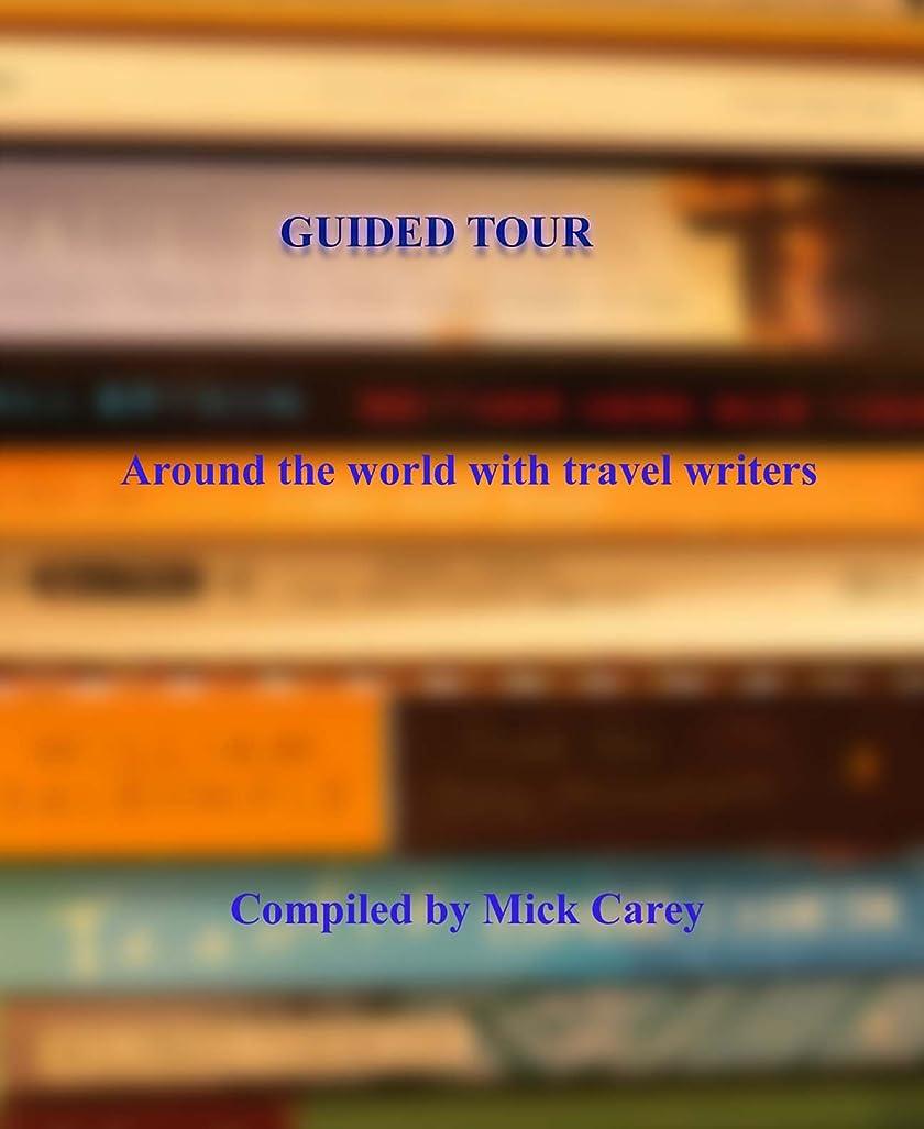 湿った壊滅的なロンドンGuided Tour Around the world with travel writers (English Edition)