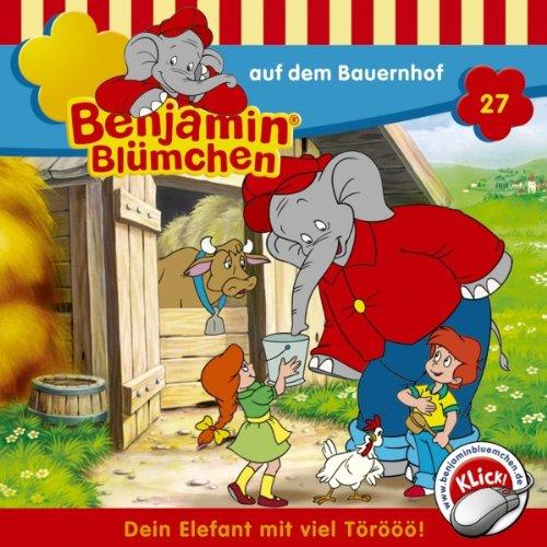 Benjamin auf dem Bauernhof (Benjamin Blümchen 27) Titelbild