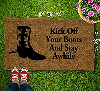 Kick Off Your Boots And Stay Awhile Coir Doormat - 18x30 - Welcome Mat - House Warming - Mud Room - Gift - Custom