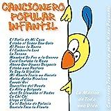 Cancionero Popular Infantil: La Música de Toda una Vida (Canciones Tradicionales para Niños Pequeños)