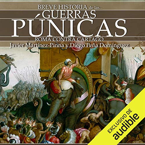 Breve historia de las Guerras púnicas (Narración en Castellano) [A Brief History of the Punic Wars] audiobook cover art
