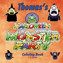 Thomas's Halloween Monster Party Coloring Book: Personalized Books for Children