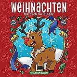 Weihnachten Malbuch für Kinder: Weihnachtsbuch für Kinder von 4-8, 9-12 Jahren (Malbücher für Kinder, Band 12)