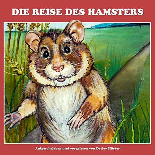 Die Reise des Hamsters audiobook cover art