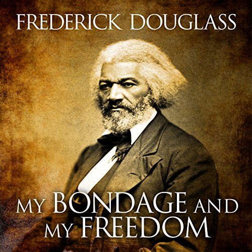 My Bondage and My Freedom Audiobook By Frederick Douglass, Dr. James M'Cune Smith - introduction cover art