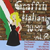 Vol. 2-Graffiti Italiani 70/80